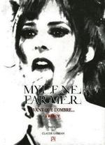 Livre Mylène Farmer, Avant que l'ombre... À Bercy