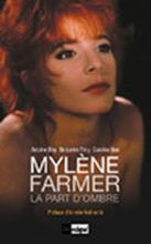 Livre Mylène Farmer, La part d'ombre
