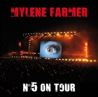 Album live N°5 on Tour - Mylène Farmer