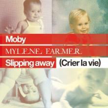 CD Single Slipping away (Crier la vie)