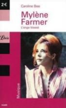 Livre Mylène Farmer, L'ange blessé