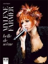 Livre Mylène Farmer, Belle de scène