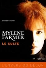 Livre Mylène Farmer, Le culte (2e éd.)