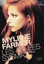Livre Mylène Farmer, Les années Sygma